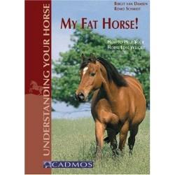My Fat Horse!